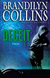 Collins, Brandilyn: Deceit: A Novel