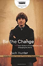 Be the Change: Your Guide to Freeing Slaves…