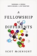 A Fellowship of Differents: Showing the…