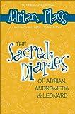 Plass, Adrian: The Sacred Diaries of Adrian, Andromeda and Leonard