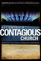 Becoming a Contagious Church: Increasing…
