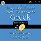 Sing and Learn New Testament Greek: The…