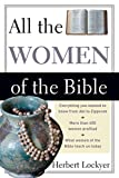 Lockyer, Herbert: All the Women of the Bible