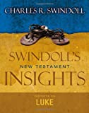Swindoll, Charles R.: Insights on Luke (Swindoll's New Testament Insights)