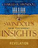 Swindoll, Charles R.: Insights on Revelation (Swindoll's New Testament Insights)