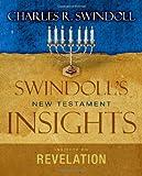 Swindoll, Charles R.: Insights on Revelation (Swindoll's New Testament Insights)