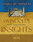 Swindoll, Charles R.: Insights on Acts (Swindoll's New Testament Insights)