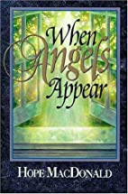 When Angels Appear by Hope MacDonald