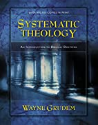 Systematic Theology: An Introduction to…
