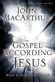The Gospel According to Jesus: What Is…