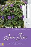 Peart, Jane: Runaway Heart (Westward Dreams)