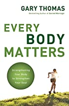 Every body matters : strengthening your body…