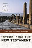 Carson, D. A.: Introducing the New Testament: A Short Guide to Its History and Message