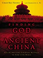 Finding God in Ancient China: How the…
