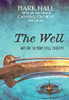 The Well: Why Are So Many Still Thirsty? by…