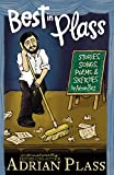 Plass, Adrian: Best in Plass: Stories, Songs, Poems, and Sketches