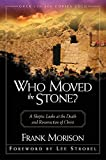 Morrison, Frank: Who Moved the Stone