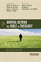 Four Views on Moving beyond the Bible to…