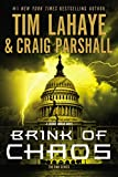 LaHaye, Tim: Brink of Chaos (End Series, The)