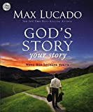 Lucado, Max: God's Story, Your Story (Story, The)