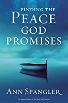 Finding the Peace God Promises by Ann…