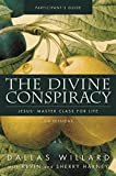 Willard, Dallas: The Divine Conspiracy Participant's Guide: Jesus' Master Class for Life