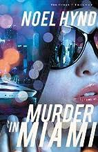 Murder in Miami (The Cuban Trilogy) by Noel…