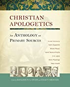 Christian Apologetics: An Anthology of…
