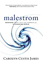 Malestrom: Manhood Swept into the Currents…
