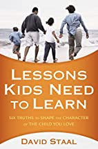 Lessons Kids Need to Learn: Six Truths to…