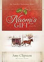 Naomi's Gift: An Amish Christmas Story…
