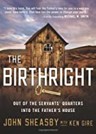The Birthright: Out of the Servant's…