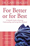 Smalley, Gary: For Better or for Best: A Valuable Guide to Knowing, Understanding, and Loving your Husband