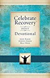 Baker, John: Celebrate Recovery Daily Devotional: 366 Devotionals
