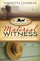 Material Witness (A Shipshewana Amish…