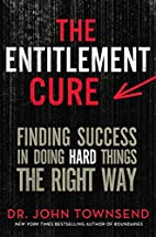 The Entitlement Cure: Finding Success in…