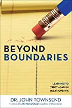 Beyond Boundaries: Learning to Trust Again…
