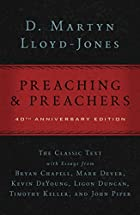 Preaching and Preachers by D. Martyn…