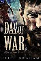 Day of War (Lion of War Series) by Cliff…