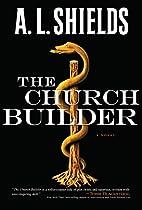 The Church Builder: A Novel (The Church…
