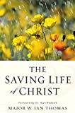 Thomas, Ian: Saving Life of Christ