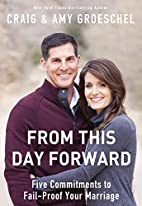From This Day Forward: Five Commitments to…