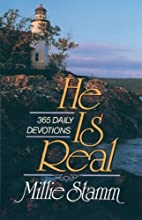 He Is Real by Millie Stamm