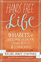 Hands Free Life: Nine Habits for Overcoming…