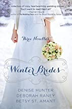 Winter Brides [3-in-1] by Denise Hunter