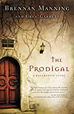 Manning, Brennan: The Prodigal: A Ragamuffin Story