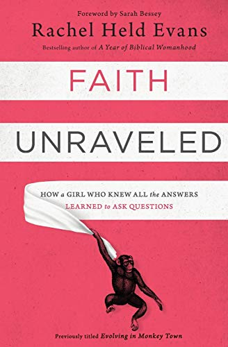 faith-unraveled-how-a-girl-who-knew-all-the-answers-learned-to-ask-questions