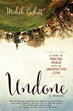 Undone: A Story of Making Peace With an…