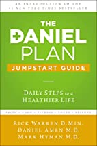 The Daniel Plan Jumpstart Guide: Daily Steps…