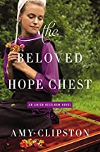 The Beloved Hope Chest (An Amish Heirloom…